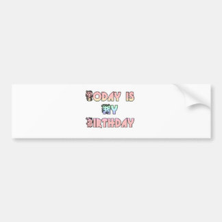 Hakuna Matata Gifts Today is my Birthday.png Bumper Sticker