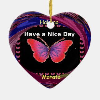 Hakuna Matata Have a Nice Day.png Ceramic Ornament