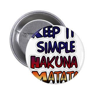 Hakuna Matata lo guarda los regalos simples Pin