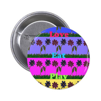 Hakuna Matata Love Eat Play.png Pinback Button