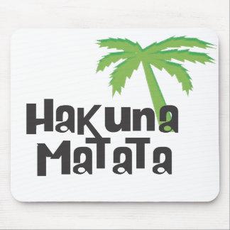 Hakuna Matata Mouse Pad
