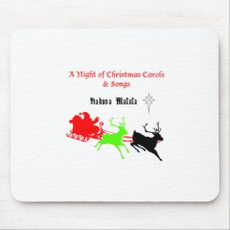 Hakuna Matata Santa's gifts with carol singing.png Mouse Pad