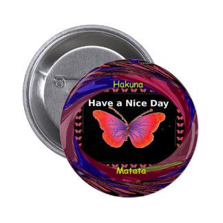 Hakuna Matata tiene una mariposa c del infinito Pin Redondo De 2 Pulgadas