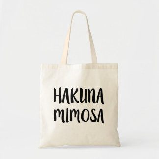 Hakuna Mimosa Funny saying bag