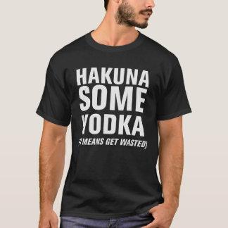 Hakuna un poco de vodka playera
