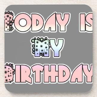 HakunaMatata Gift Today is my Birthday.png Beverage Coaster