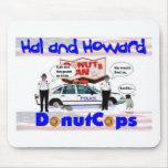 Hal y polis Mousepad del buñuelo de Howard Alfombrillas De Ratón