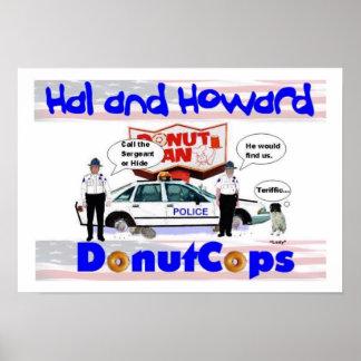 Hal y poster de los polis del buñuelo de Howard