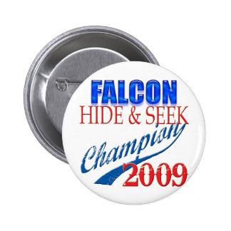 Halcón Heeme, campeón del escondite Pin Redondo De 2 Pulgadas