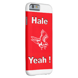 HALE YEAH CELL PHONE CASE