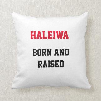 Haleiwa Born and Raised Pillow
