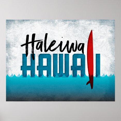 Haleiwa Hawaii Surfboard Surfing Poster