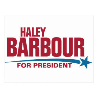 Haley Barbour para el presidente Tarjeta Postal
