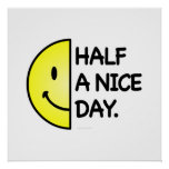Half a Nice Day Posters
