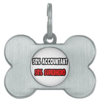Half Accountant ... Half Superhero Pet Name Tag