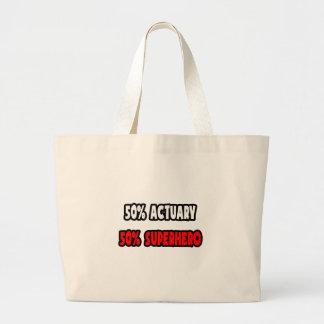 Half Actuary ... Half Superhero Large Tote Bag