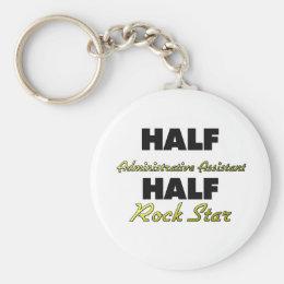 Half Administrative Assistant Half Rock Star Keychain