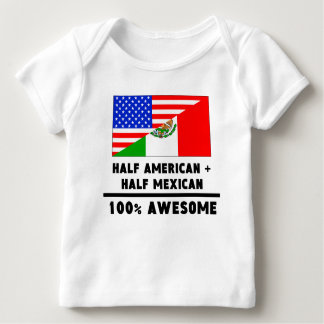 Half American Plus Half Mexican T Shirts