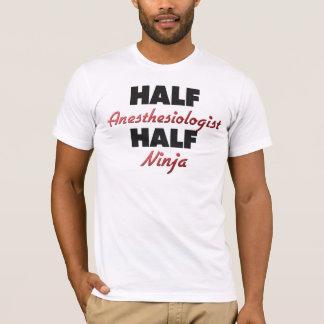 Half Anesthesiologist Half Ninja T-Shirt