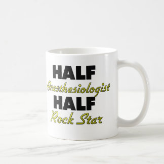 Half Anesthesiologist Half Rock Star Mugs