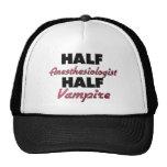 Half Anesthesiologist Half Vampire Trucker Hats
