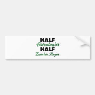 Half Astrologist Half Zombie Slayer Car Bumper Sticker