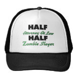 Half Attorney At Law Half Zombie Slayer Mesh Hat