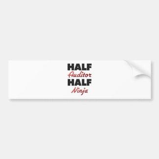 Half Auditor Half Ninja Car Bumper Sticker