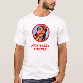 Half-baked Alaskan - Shirt