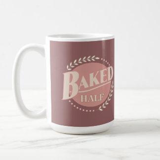 Half Baked Idea - Funny American Saying Mug