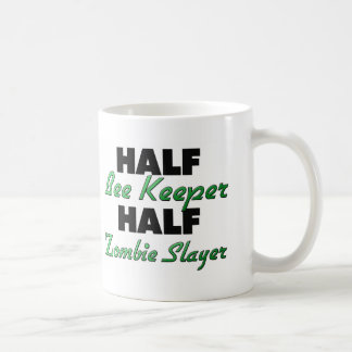 Half Bee Keeper Half Zombie Slayer Coffee Mug