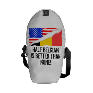 Half Belgian Is Better Than None Courier Bag