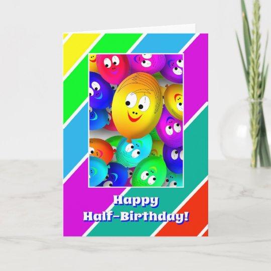 Half Birthday Happy Fase Balloons Card Zazzle