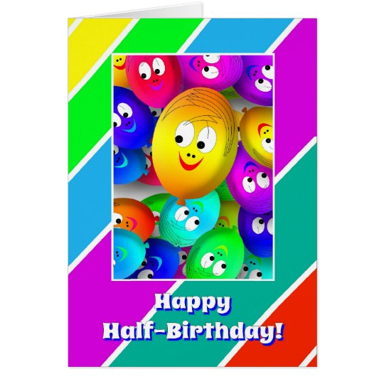 half birthday happy fase balloons card zazzle