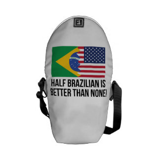 Half Brazilian Is Better Than None Courier Bag