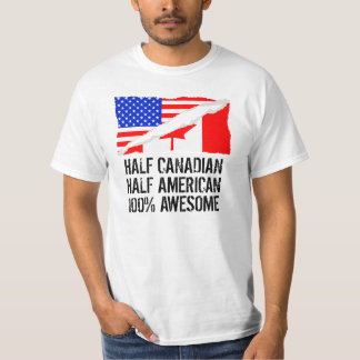 Half Canadian Half American Awesome T-Shirt