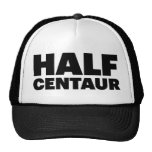 HALF CENTAUR fun slogan trucker hat