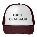HALF CENTAUR HAT