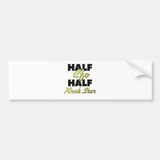 Half Cfo Half Rock Star Bumper Sticker