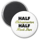 Half Chiropractor Half Rock Star Magnet