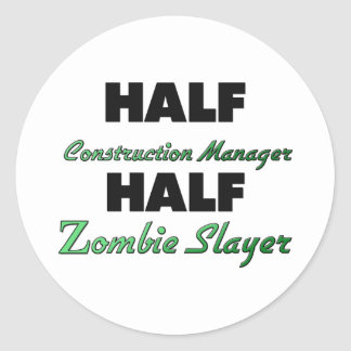 Half Construction Manager Half Zombie Slayer Classic Round Sticker