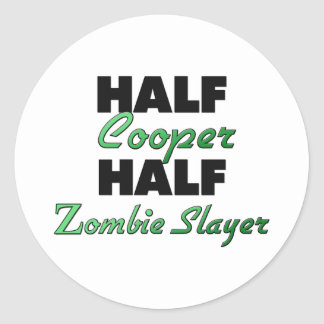 Half Cooper Half Zombie Slayer Round Stickers