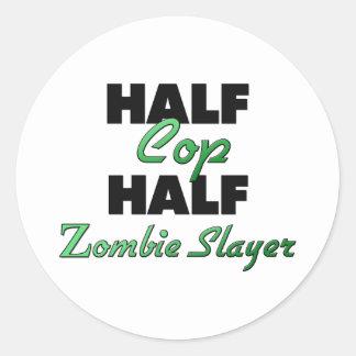 Half Cop Half Zombie Slayer Round Stickers