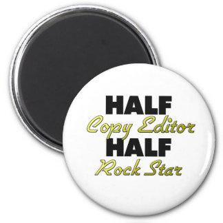 Half Copy Editor Half Rock Star Magnet