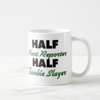 Half Court Reporter Half Zombie Slayer Coffee Mug