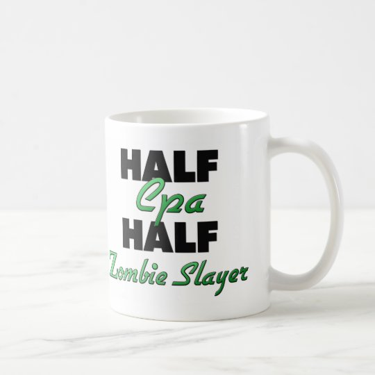 Half Cpa Half Zombie Slayer Coffee Mug
