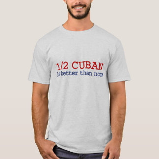 Half Cuban T-Shirt