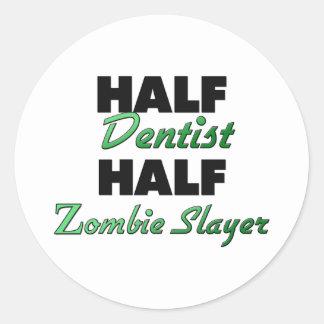 Half Dental Hygienist Half Zombie Slayer Sticker