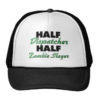 Half Dispatcher Half Zombie Slayer Trucker Hat