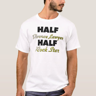 Half Divorce Lawyer Half Rock Star T-Shirt